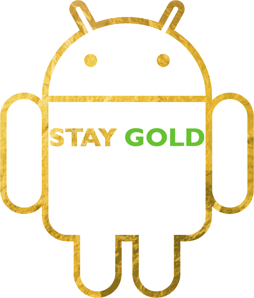 Android Stay Gold